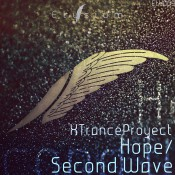 XTranceProyect - Hope / Second Wave EP