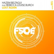 Hazem Beltagui feat. Rebecca Louise Burch - Lost Again