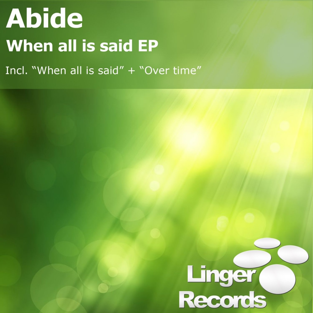 Abide - When All Is Said EP