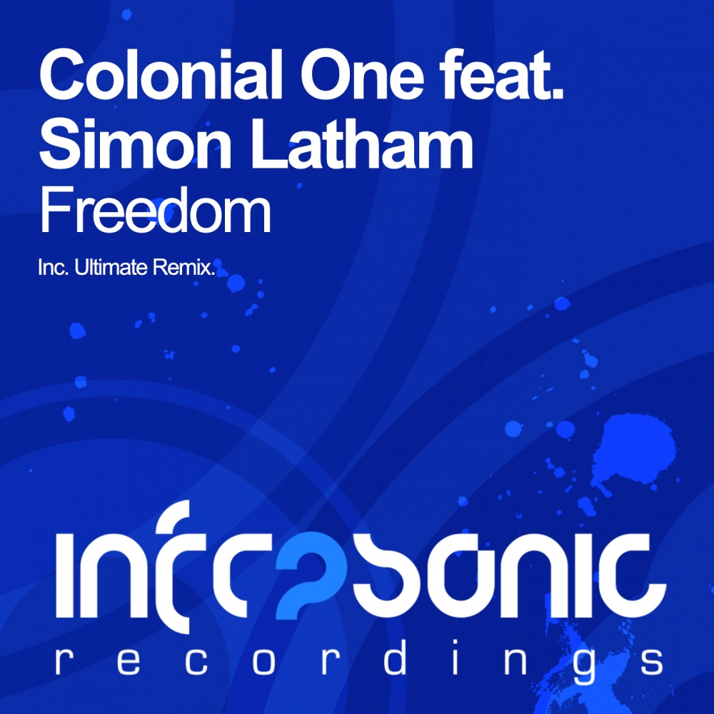Colonial One feat. Simon Latham - Freedom