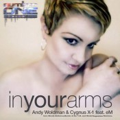 Andy Woldman & Cygnus X-1 feat. eM - In Your Arms