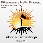 Afternova & Kelly Andrew - Remember This Day