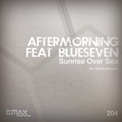 Aftermorning feat. Blue5even - Sunrise Over Sea