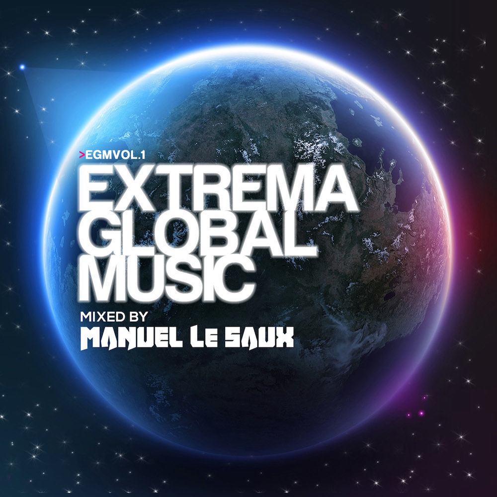 Extrema Global Music (Mixed by Manuel Le Saux)