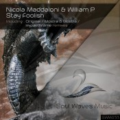Nicola Maddaloni & William P - Stay Foolish