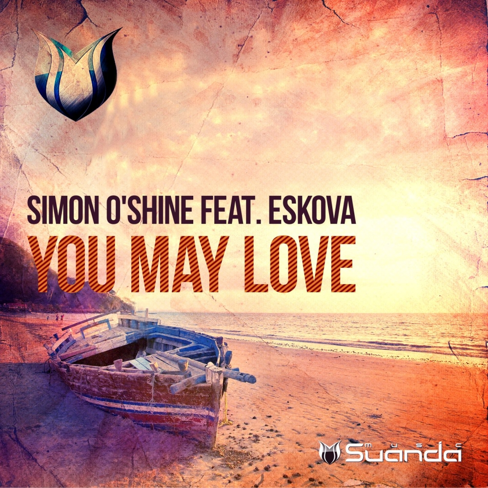 Simon O'Shine feat. Eskova - You May Love