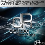 Phil Dinner feat. Danny Claire - Where Have You Gone