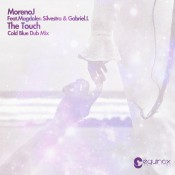 Moreno J Feat. Magdalen Silvestra & Gabriel.L - The Touch (Cold Blue Dub Remix)