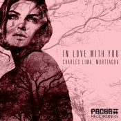 Morttagua & Charles Lima - In Love With You