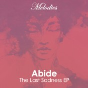 Abide - The Last Sadness EP