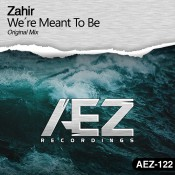 Zahir - We're Meant To Be