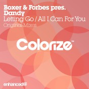 Boxer & Forbes pres. Dandy - Letting Go / All I Can For You