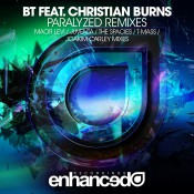 BT feat. Christian Burns - Paralyzed (Remixes)