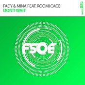 Fady & Mina feat. Romi Cage - Don't Wait