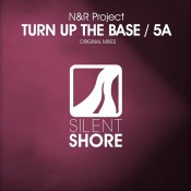 N&R Project - Turn Up The Base / 5A EP