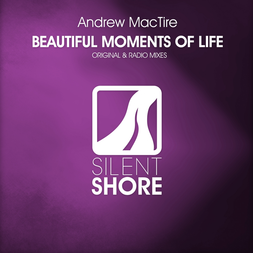 Andrew MacTire - Beautiful Moments Of Life