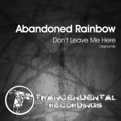 Abandoned Rainbow - Don't Leave Me Here