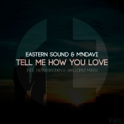 Eastern Sound & M'NDavi - Tell Me How You Love