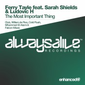 Ferry Tayle feat. Sarah Shields & Ludovic H - The Most Important Thing (Remixes)