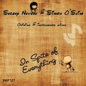 Sergey Nevone & Simon O'Shine - In Spite Of Everything