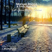 Manuel Rocca & Emily Richards - Let Your Love Shine