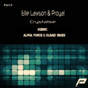 Ellie Lawson & Proyal - Crystalise - Pt. 2