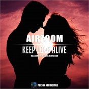 Airzoom - Keep Love Alive