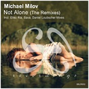 Michael Milov - Not Alone (The Remixes)