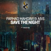 Farhad Mahdavi & A&S - Save The Night