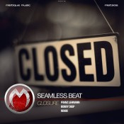 SeamLess Beat - Closure