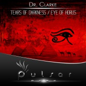 Dr. Clarke - Tears Of Darkness EP