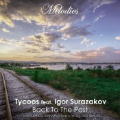 Tycoos feat. Igor Surazakov - Back To The Past
