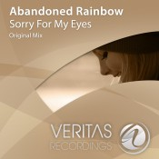Abandoned Rainbow - Sorry For My Eyes