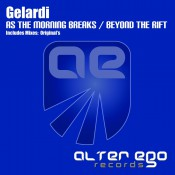 Gelardi - As The Morning Breaks / Beyond The Rift
