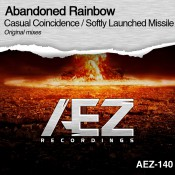 Abandoned Rainbow - Casual Coincidence / Softly Launched Missile