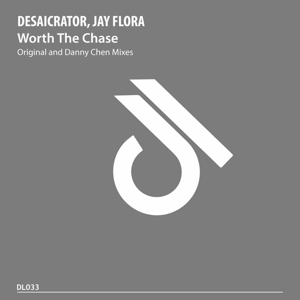 Desaicrator, Jay Flora - Worth The Chase