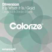 Diversion - It Is What It Is / Gold