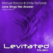 Manuel Rocca & Emily Richards - Love Sings Her Answer (Estigma Remix)