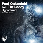 Paul Oakenfold feat. Tiff Lacey - Hypnotized (Markus Schulz Remix)