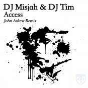 DJ Misjah & DJ Tim - Access (John Askew Remix)