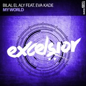 Bilal El Aly feat. Eva Kade - My World