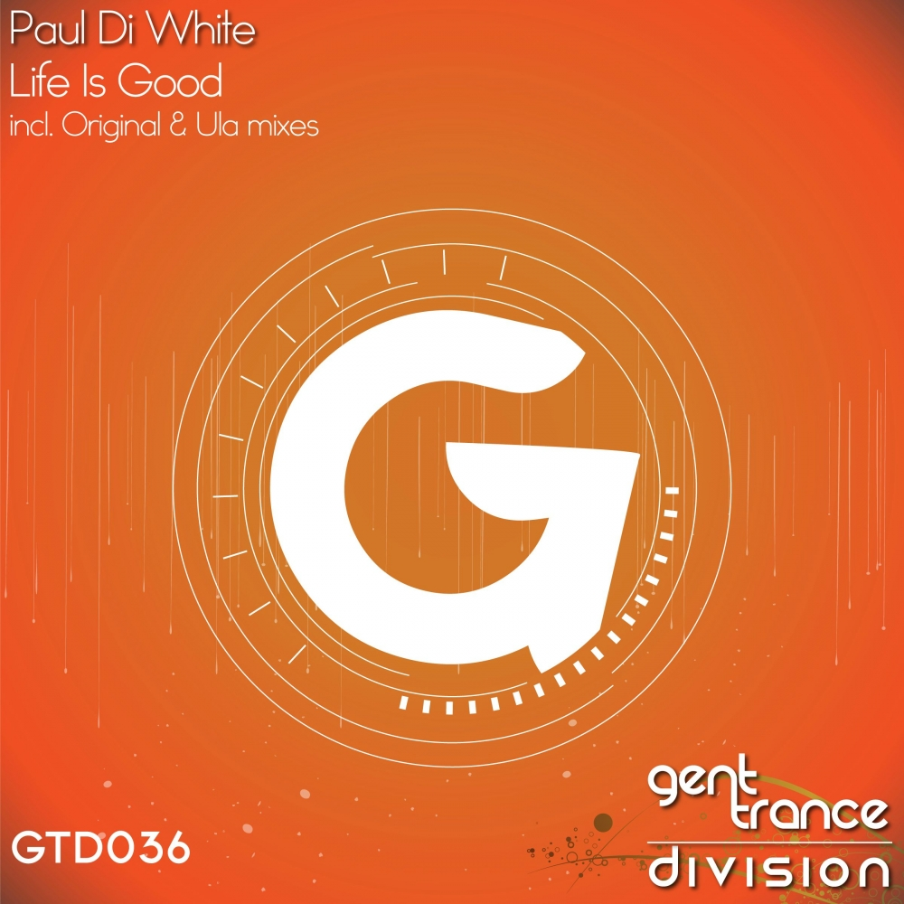 Paul Di White - Life Is Good