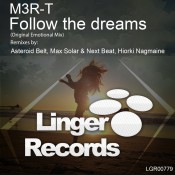 M3R-T - Follow The Dreams