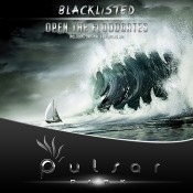 Blacklisted - Open The Floodgates