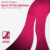 Artra & Holland - Hymn Of The Airplanes