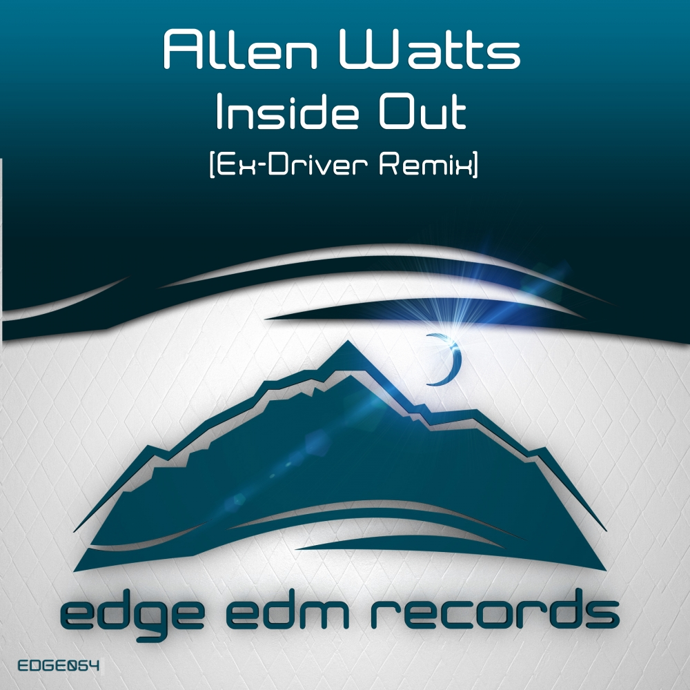 Allen Watts - Inside Out (Ex-Driver Remix)