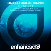 LTN feat. Arielle Maren - Let Me Go Remixes