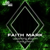 Faith Mark - Upcoming Storm (Scenica Remix)