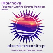 Afternova - Together We Are Strong: Remixes