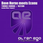 Dave Horne meets Econu - Things Change / Altern